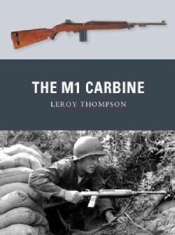 The M1 Carbine (Paperback)