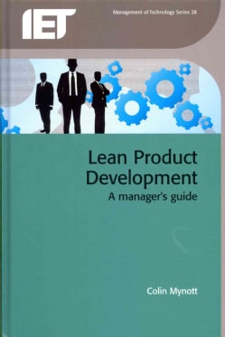 Lean Product Development: A Manager's Guide (Hardcover)