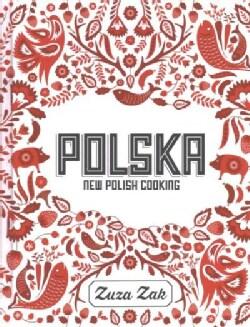 Polska: New Polish Cooking (Hardcover)