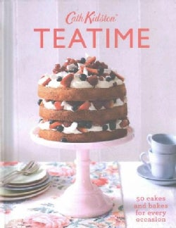 Teatime: 50 Cakes and Bakes for Every Occasion (Hardcover)