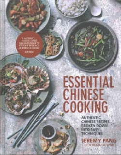 Essential Chinese Cooking: Authentic Chinese Recipes, Broken Down into Easy Techniques (Hardcover)