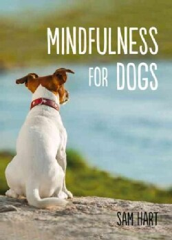 Mindfulness for Dogs (Hardcover)