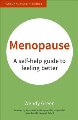 Menopause: A Self-Help Guide to Feeling Better (Paperback)