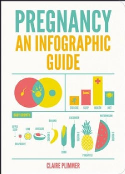 Pregnancy: An Infographic Guide (Paperback)