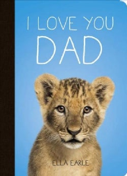 I Love You Dad (Hardcover)