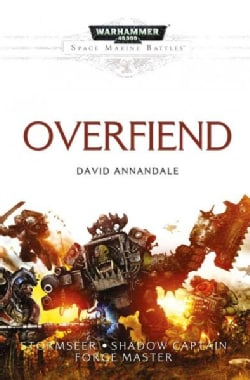 Overfiend: Stormseer / Shadow Captain / Forge Master (Paperback)