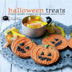 Halloween Treats: Simply Spooky Recipes for Ghoulish Sweet Treats (Hardcover)