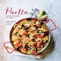 Paella: And Other Spanish Rice Dishes (Hardcover)