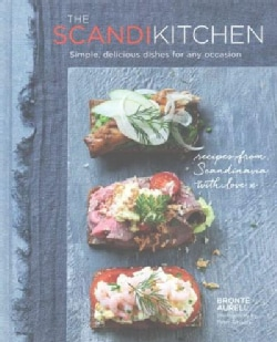 The Scandi Kitchen: Simple, delicious dishes for any occasion (Hardcover)