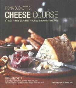 Fiona Beckett's Cheese Course (Hardcover)