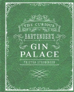 The Curious Bartender's Gin Palace (Hardcover)