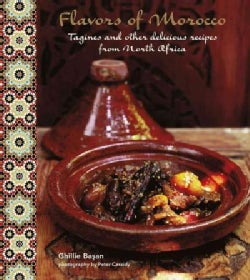 Flavors of Morocco: Delicious Recipes from North Africa (Hardcover)