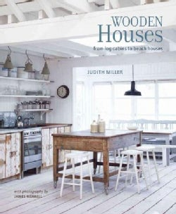 Wooden Houses: From Log Cabins to Beach Houses (Hardcover)