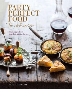 Party Food to Share: Small Bites, Platters & Boards (Hardcover)