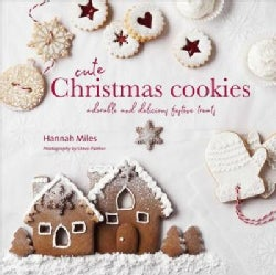 Cute Christmas Cookies: Adorable and Delicious Festive Treats (Hardcover)