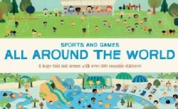 All Around the World: Sports and Games (Paperback)