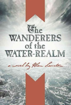 The Wanderers of the Water Realm (Paperback)