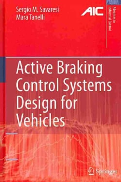 Active Braking Control Systems Design for Vehicles (Hardcover)