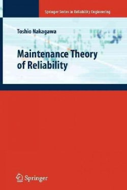 Maintenance Theory of Reliability (Paperback)