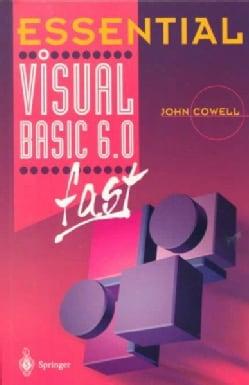 Essential Visual Basic 6.0 Fast (Paperback)