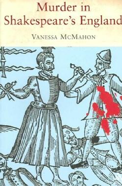 Murder in Shakespeare's England (Paperback)