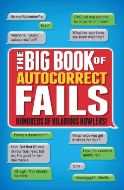 The Big Book of Autocorrect Fails (Paperback)
