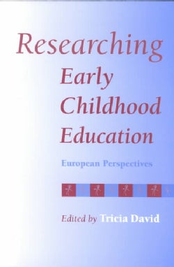 Researching Early Childhood Education: European Perspectives (Paperback)