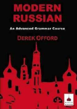 Modern Russian: An Advanced Grammar Course (Paperback)