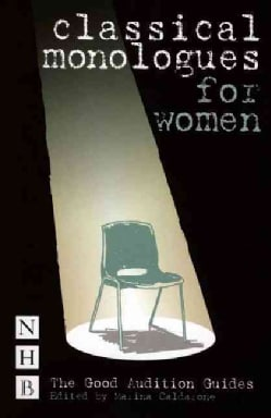 Classical Monologues for Women (Paperback)