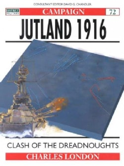 Jutland 1916: Clash of the Dreadnoughts (Paperback)