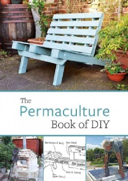 The Permaculture Book of Diy (Paperback)