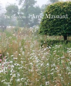 The Gardens of Arne Maynard (Hardcover)