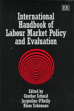 International Handbook of Labour Market Policy and Evaluation (Hardcover)