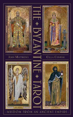 The Byzantine Tarot: The Byzantine Tarot: Wisdom from an Ancient Empire