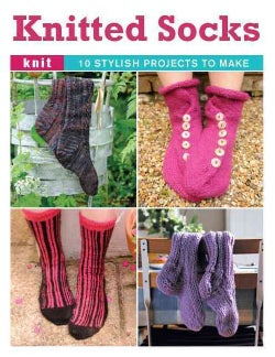 Knitted Socks: 10 Stylish Projects to Make (Other book format)