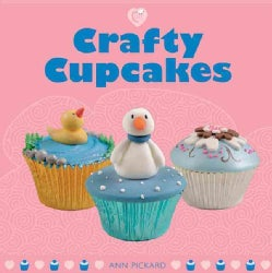 Crafty Cupcakes (Paperback)