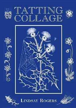 Tatting Collage (Hardcover)