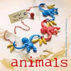 Animals: 20 Jewelry and Accessory Designs (Paperback)