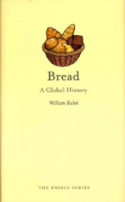 Bread: A Global History (Hardcover)