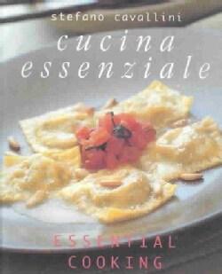 Cucina Essenziale: Essential Cooking (Paperback)