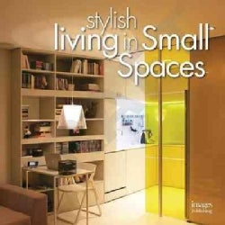Stylish Living in Small Spaces (Hardcover)