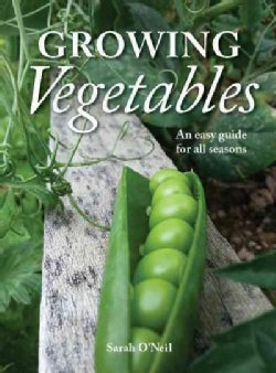 Growing Vegetables: An Easy Guide for All Seasons (Paperback)