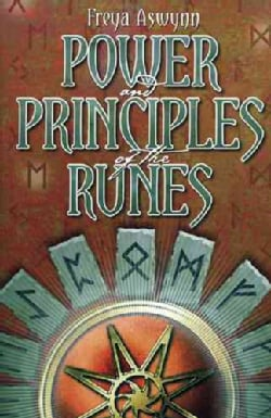 Power and Principles of the Runes (Paperback)