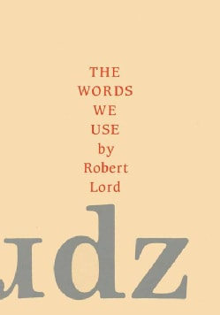 The Words We Use (Hardcover)