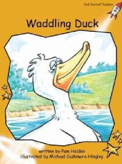 Waddling Duck: Fluency (Paperback)