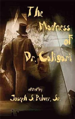 The Madness of Dr. Caligari (Hardcover)