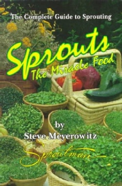 Sprouts: The Miracle Food (Paperback)