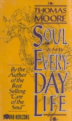 Soul and Everyday Life (Audio cassette)