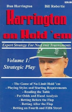 Harrington On Hold 'em: Expert Strategy For No-Limit Tournaments, Strategic Play (Paperback)
