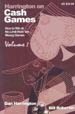 Harrington on Cash Games: How to Play No-Limit Hold 'em Cash Games (Paperback)